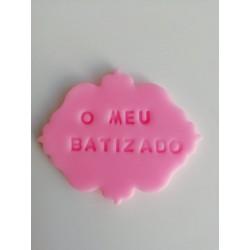"""Placa Rosa """" O Meu Batizado"""""""