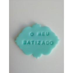 """Placa Azul """" O Meu Batizado"""""""